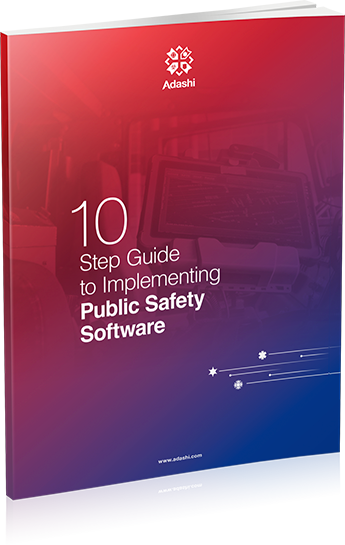 10 Step Guide to implementing Public Safety Software Cover image